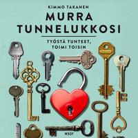 Murra tunnelukkosi - Kimmo Takanen