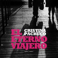 El eterno viajero - Cristina Pacheco