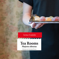 Tea Rooms. Mujeres obreras - Luisa Carnés