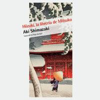 Hôzuki, la librería de Mitsuko - Aki Shimazaki, Íñigo Jaúregui Eguía