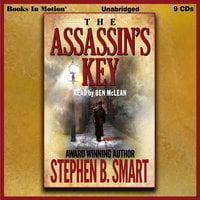 The Assassin's Key - Stephen B. Smart