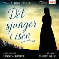 Det sjunger i isen - Linnea Dunér