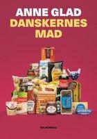 Danskernes mad - Anne Glad