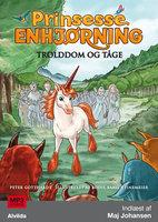 Prinsesse Enhjørning - Trolddom og tåge (5) - Peter Gotthardt