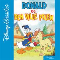 Donald og den ville folen - Walt Disney