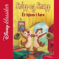 Snipp og Snapp - Et hjem i fare - Walt Disney