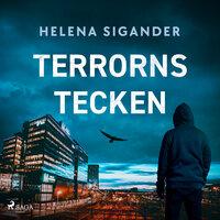 Terrorns tecken - Helena Sigander
