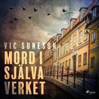Mord i själva verket - Vic Suneson