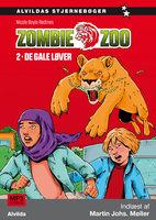 Zombie zoo 2: De gale løver - Nicole Boyle Rødtnes