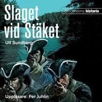Slaget vid Stäket - Ulf Sundberg