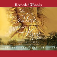 The Mark of the King - Jocelyn Green