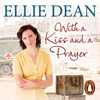 With a Kiss and a Prayer - Ellie Dean