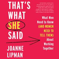 That's What She Said - Joanne Lipman