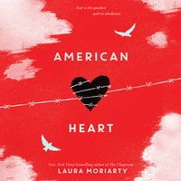 American Heart - Laura Moriarty