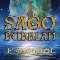 Sagobubblan - Flaskposten - Mikael Rosengren