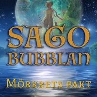 Sagobubblan - Mörkrets pakt - Cecilia Rojek