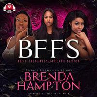 BFF'S - Brenda Hampton