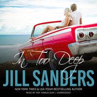 In Too Deep - Jill Sanders