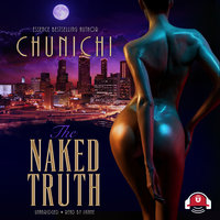 The Naked Truth - Chunichi