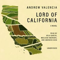 Lord of California - Andrew Valencia