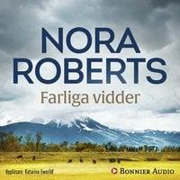 Farliga vidder - Nora Roberts