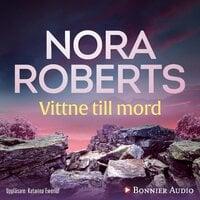 Vittne till mord - Nora Roberts