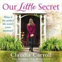 Our Little Secret - Claudia Carroll