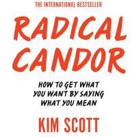 Radical Candor - Kim Scott