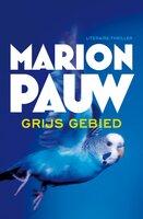 Grijs gebied - Marion Pauw