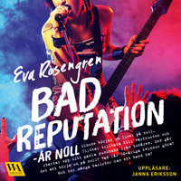 Bad reputation - År noll
