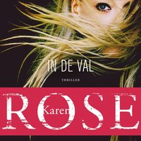 In de val - Karen Rose
