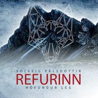 Refurinn - Sólveig Pálsdóttir