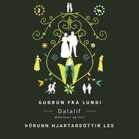Dalalíf - Æskuleikir og ástir - Guðrún frá Lundi