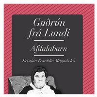 Afdalabarn - Guðrún frá Lundi