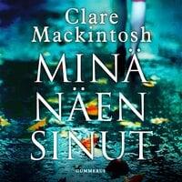 Minä näen sinut - Clare Mackintosh