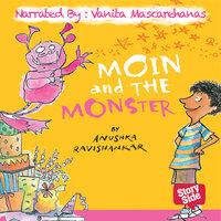 Moin And The Monsters - Anushka Ravishankar