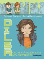 Dilsa och kärlekens mysterier - Petrus Dahlin