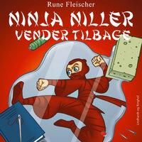 Ninja Niller vender tilbage - Rune Fleischer