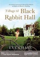 Tilbage til Black Rabbit Hall - Eve Chase