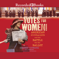 Votes for Women! - Winifred Conkling