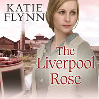 The Liverpool Rose - Katie Flynn