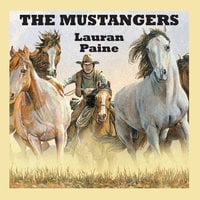The Mustangers - Lauran Paine