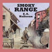 Smoky Range - E.E. Halleran