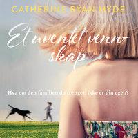 Et uventet vennskap - Catherine Ryan Hyde