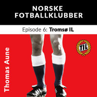 Tromsø IL - Thomas Aune