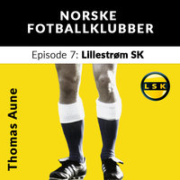 Lillestrøm SK - Thomas Aune