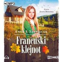 Francuski klejnot - Anna J. Szepielak