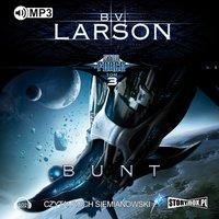 Star Force. Bunt - B.V. Larson