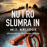 Nu i ro slumra in - M.J. Arlidge
