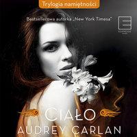 Ciało - Audrey Carlan